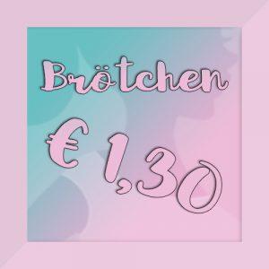 Brötchen um 1,30 Euro
