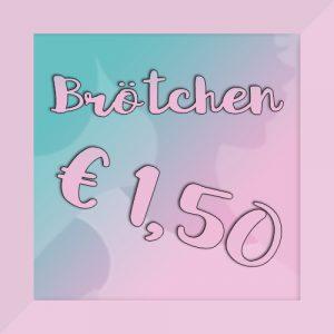 Brötchen um 1,50 Euro